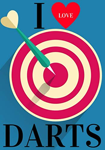 I Love Darts: Darts Scorebook | 100 Dart Score Sheets for 300 Games | Up to 5 players per Game | 7