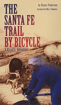 Paperback The Santa Fe Trail by Bicycle: A Historic Adventure Book
