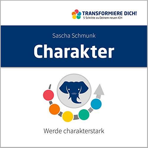Charakter - Werde charakterstark Titelbild