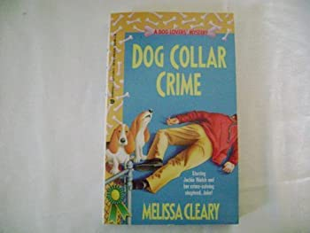 Dog Collar Crime 1557738963 Book Cover