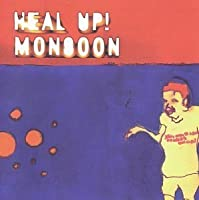 Heal Up Monsoon by Various Artists
