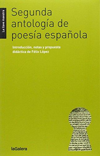 Segunda Antología De Poesía Española: 34 (La llave maestra)