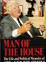 Man of the House: The Life & Political Memoirs of Speaker Tip O'Neill