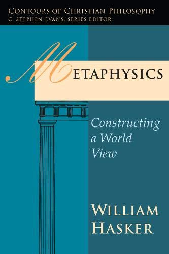Metaphysics: Constructing a World View (Contours of Christian Philosophy)の詳細を見る