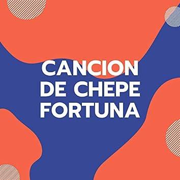 Cancion de Chepe Fortuna