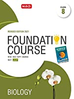 Biology Foundation Course for NEET/Olympiad : Class 8