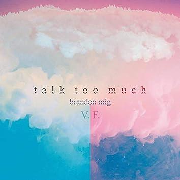 Talk Too Much (Version française)