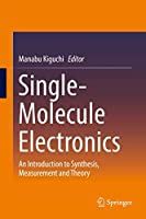Single-Molecule Electronics: An Introduction to Synthesis, Measurement and Theory