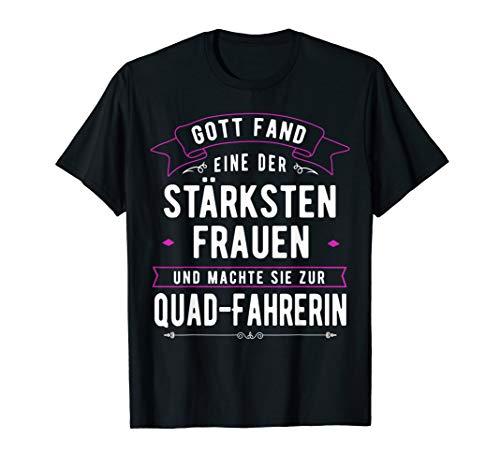 Quadfahrerin Geschenk Quad Fahren & Starke Frauen ATVs T-Shirt