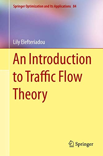 An Introduction to Traffic Flow Theory (Springer Optimization and Its Applications)