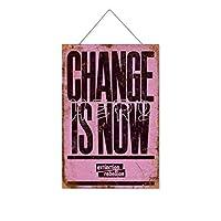 変化は今です木製のリストプラーク木の看板ぶら下げ木製絵画パーソナライズされた広告ヴィンテージウォールサイン装飾ポスターアートサイン