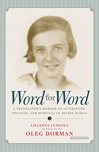 Word for Word: A Translator's Memoir of Literature, Politics, and Survival in Soviet Russia