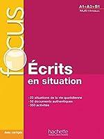 Ecrits en situation - Livre & corriges (A1-B1)