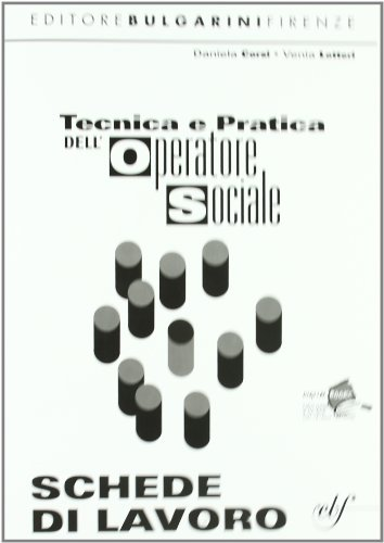 Tecnica e pratica dell'operatore sociale. Con materiali per il docente. Per le Scuole superiori (Vol. 1)