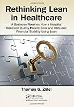 Rethinking Lean in Healthcare