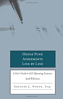 Hedge Fund Agreements Line by Line: A User's Guide to LLC Operating Contracts