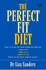 The Perfect Fit Diet : The Customised Science-Based Plan for Your Genes, Tastes and Lifestyle Paperback