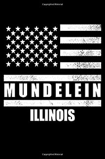 Mundelein, Illinois: Notebook - Diary - Journal - 110 pages