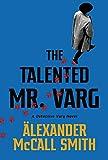 The Talented Mr Varg: A Detective Varg novel (English Edition)