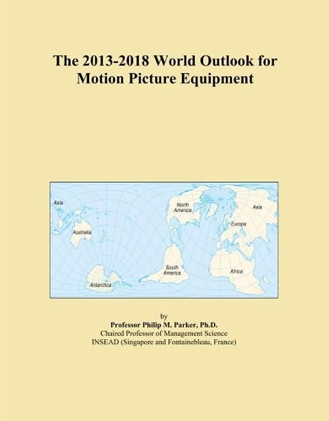 美容師作成者電気The 2013-2018 World Outlook for Motion Picture Equipment