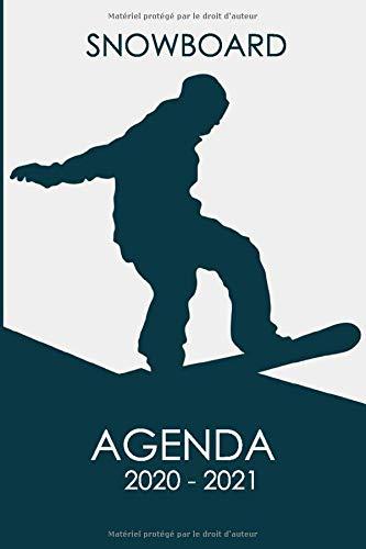 snowboard Agenda 2020 - 2021: Agenda scolaire snowboard surf des neiges snowboarding pour étudiants Collège et Lycée   Journalier et semainier ... d'organisations pour les filles et les garçon