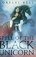 Spell of the Black Unicorn (Chronicles of Zofia Trickenbod Book 1)