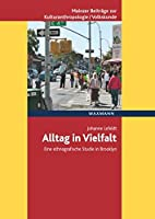 Alltag in Vielfalt: Eine ethnografische Studie in Brooklyn