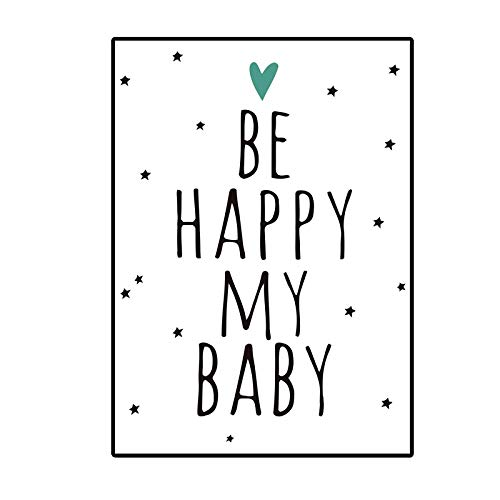 supmsds sans Cadre Art Cartoon Quotes Be Happy My Baby Nordic Poster Wall Art Canvas Prints Modern Decorative Pictures for Baby's Room 40x50cm