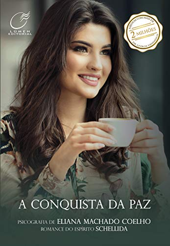 A conquista da paz (Portuguese Edition)