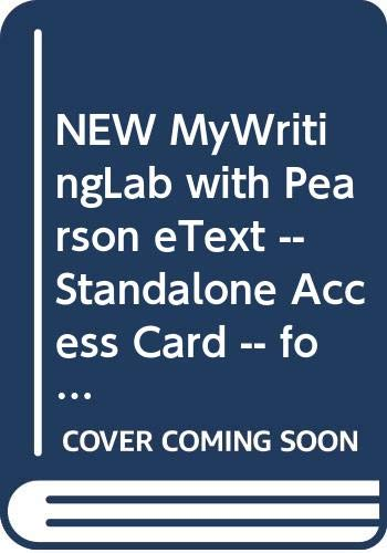 NEW MyWritingLab with Pearson eText -- Standalone Access Card -- for Student's Book of College English (14th Edition)