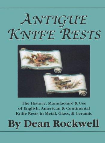 Antique Knife Rests: Ental Knife Rests in Metal, Glass & Ceramic