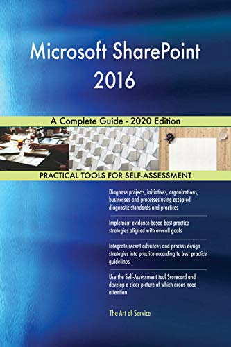 Microsoft SharePoint 2016 A Complete Guide - 2020 Edition (English Edition)