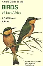 The Collins Field Guide to the Birds of East Africa by John George Williams (March 19,1992)