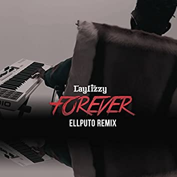 Forever (Ellputo Remix)
