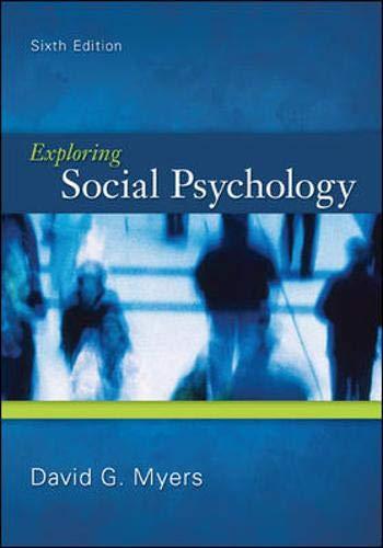 Exploring Social Psychology, 6th Edition