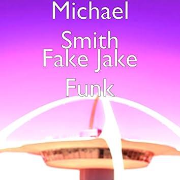 Fake Jake Funk