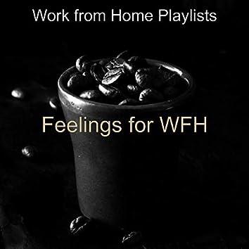 Feelings for WFH