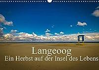 Langeoog - Ein Herbst auf der Insel des Lebens (Wandkalender 2022 DIN A3 quer): Herbststimmungen auf Langeoog. (Monatskalender, 14 Seiten )