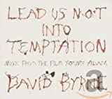 Songtexte von David Byrne - Lead Us Not Into Temptation