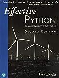 Effective Python: 90 Specific Ways to Write Better Python (Effective Software Development) - Brett Slatkin