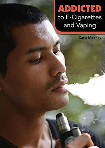 Addicted to E-Cigarettes and Vaping