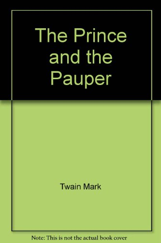 The prince and the pauper B0006AUV44 Book Cover
