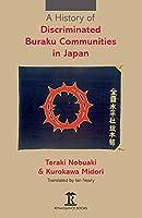 A History of Discriminated Buraku Communities in Japan