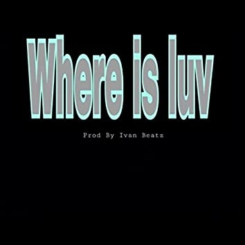 Where Is Luv