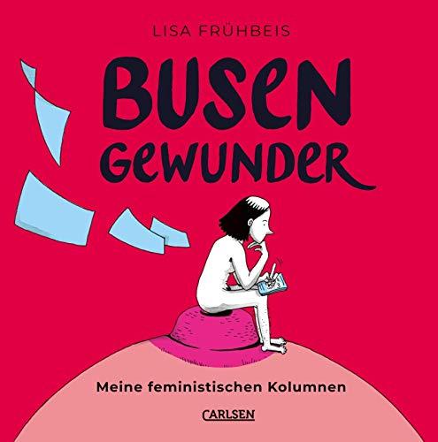 Busengewunder: Feministische Kolumnen