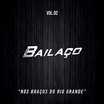 Vol. 2: Nos Braços Do Rio Grande