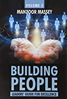 Building People: Leaders' Guide for Excellence