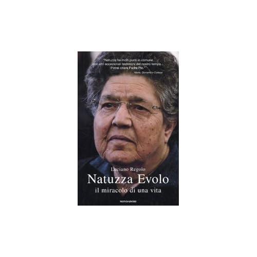 Natuzza Evolo. Il miracolo di una vita