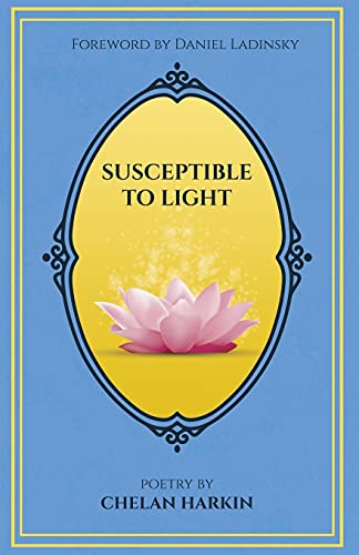 Susceptible to Light: Poetry by Chelan Harkin