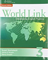 World Link, 2/e Level 3 : Student Book (154 pp) with Student CDROM